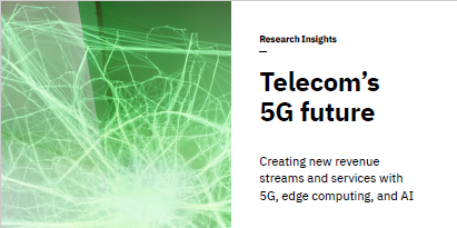 Telecom's 5G Future – IBM Research Insight